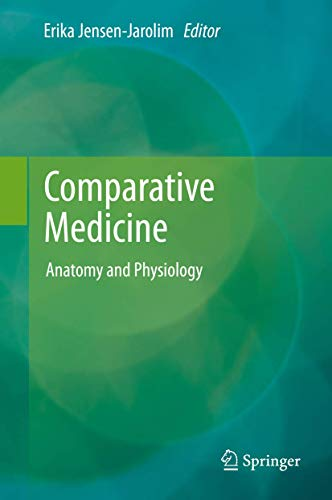 9783709115589: Comparative Medicine: Anatomy and Physiology