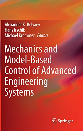 9783709115701: Mechanics and Model-Based Control of Advanced Engineering Systems