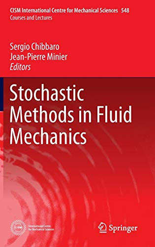 9783709116210: Stochastic Methods in Fluid Mechanics (CISM International Centre for Mechanical Sciences)