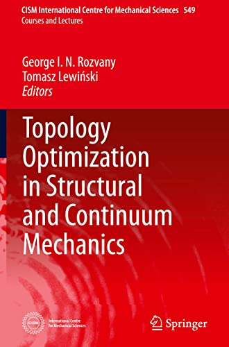 9783709116425: Topology Optimization in Structural and Continuum Mechanics (CISM International Centre for Mechanical Sciences)