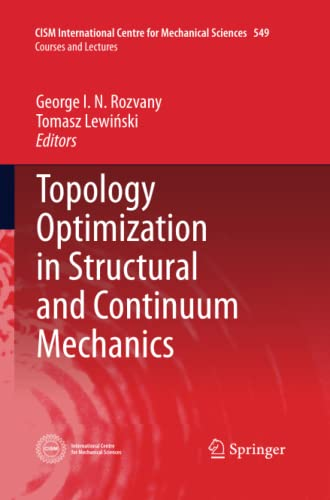 9783709116982: Topology Optimization in Structural and Continuum Mechanics (CISM International Centre for Mechanical Sciences)