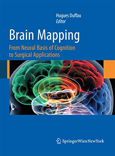 9783709117477: Brain Mapping: From Neural Basis of Cognition to Surgical Applications