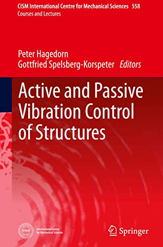 Active and Passive Vibration Control of Structures (Hardcover): Peter Hagedorn