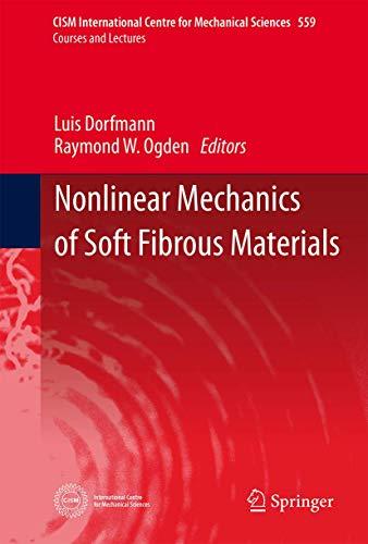 9783709118375: Nonlinear Mechanics of Soft Fibrous Materials (CISM International Centre for Mechanical Sciences)
