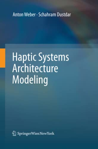 9783709119471: Haptic Systems Architecture Modeling