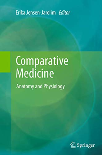 9783709119778: Comparative Medicine: Anatomy and Physiology
