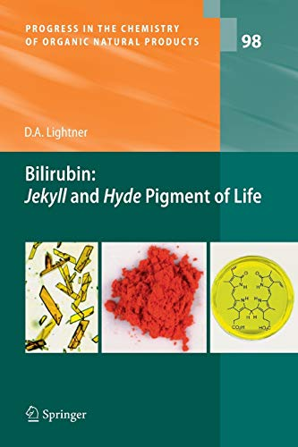 9783709119815: Bilirubin: Jekyll and Hyde Pigment of Life: Pursuit of Its Structure Through Two World Wars to the New Millenium (Progress in the Chemistry of Organic Natural Products)