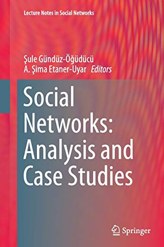 9783709119907: Social Networks: Analysis and Case Studies (Lecture Notes in Social Networks)
