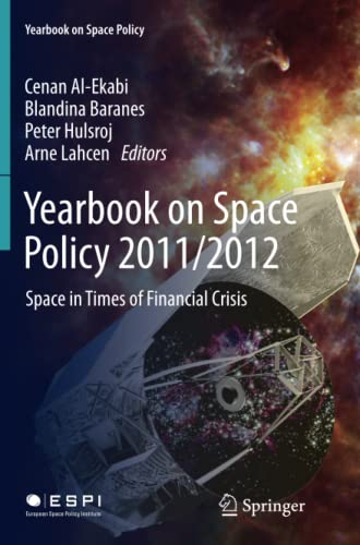 9783709119914: Yearbook on Space Policy 2011/2012: Space in Times of Financial Crisis