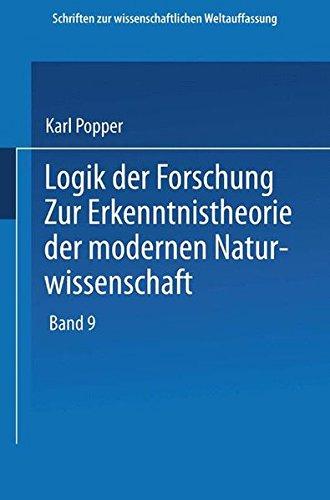 9783709120217: Logik der Forschung: Zur Erkenntnistheorie der Modernen Naturwissenschaft (Schriften zur wissenschaftlichen Weltauffassung) (Volume 9) (German Edition)