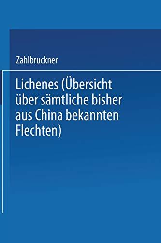 9783709120224: Lichenes: Übersicht über Sämtliche Bisher aus China Bekannten Flechten