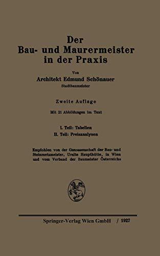 9783709123447: Der Bau- und Maurermeister in der Praxis: Ein Hilfs- und Nachschlagebuch für den täglichen Gebrauch (German Edition)