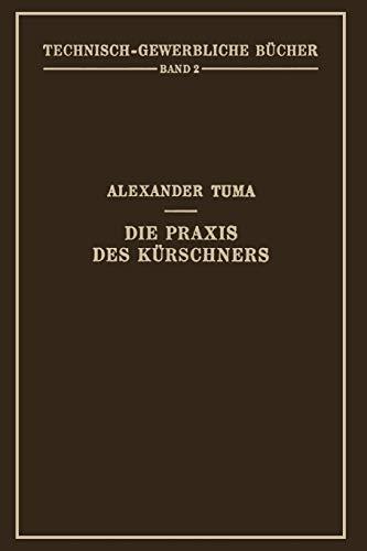 9783709131879: Die Praxis des Kürschners: Ein Handbuch: Volume 2 (Technisch-Gewerbliche Bucher)