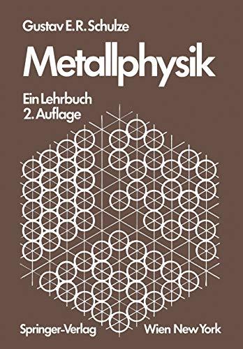 9783709132760: Metallphysik: Ein Lehrbuch