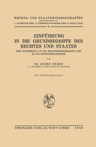 9783709140277: Einführung in die Grundbegriffe des Rechtes und des Staates: Eine Einführung in die Rechtswissenschaft und in die Rechtsphilosophie (Rechts- Und Staatswissenschaften)