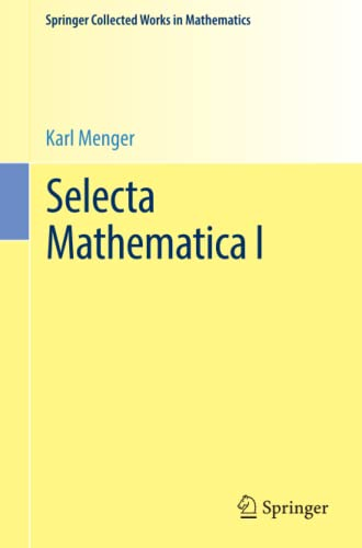 9783709148624: Selecta Mathematica I (Springer Collected Works in Mathematics)