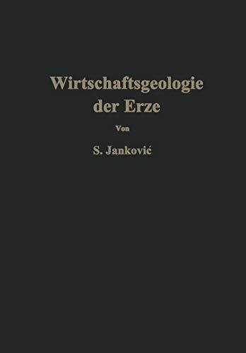 9783709151013: Wirtschaftsgeologie der Erze