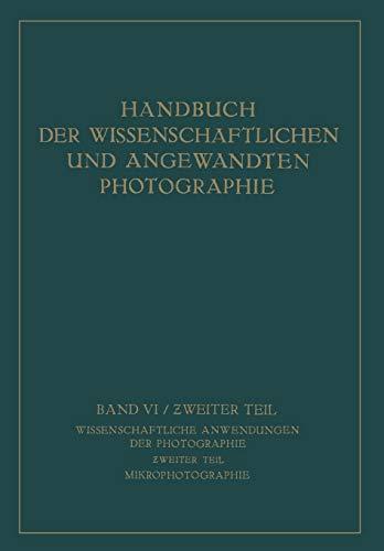 9783709151860: Wissenschaftliche Anwendungen der Photographie: Ƶweiter Teil Mikrophotographie (German Edition)