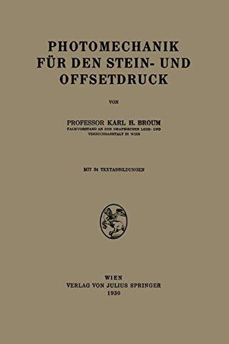 Photomechanik Fur Den Stein- Und Offsetdruck: Karl H. Broum