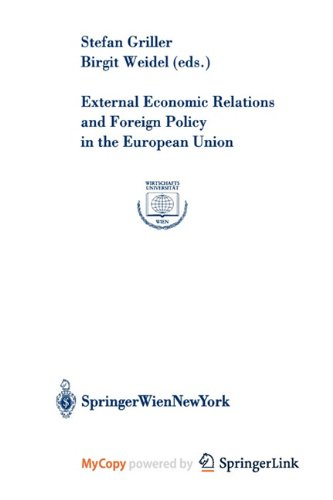 9783709161579: External Economic Relations and Foreign Policy in the European Union