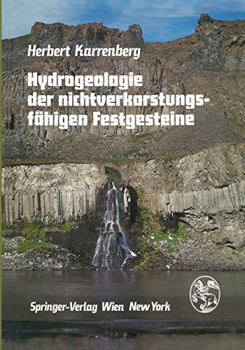 Hydrogeologie Der Nichtverkarstungsfahigen Festgesteine: H. Karrenberg