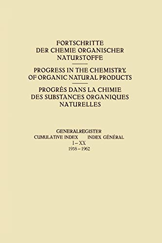 9783709171448: Generalregister / Cumulative Index / Index Général I–XX (1938–1962) (Fortschritte der Chemie organischer Naturstoffe Progress in the Chemistry of Organic Natural Products)