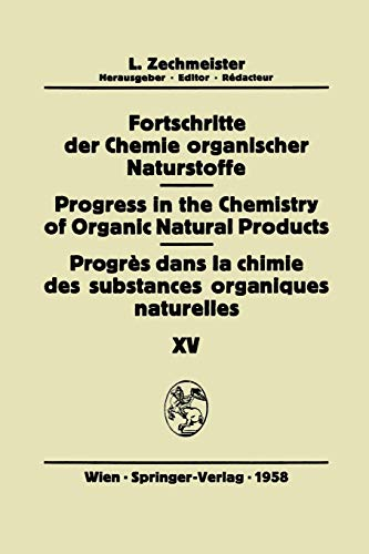 9783709171639: Fortschritte der Chemie organischer Naturstoffe / Progress in the Chemistry of Organic Natural Products / Progrès dans la Chimie des Substances Organiques Naturelles (German and English Edition)