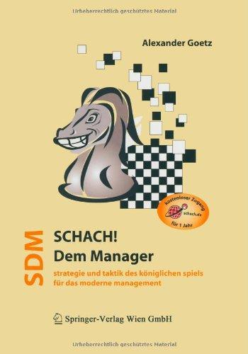 9783709172117: Schach dem Manager: Strategie und Taktik des königlichen Spiels für das moderne Management (German Edition)