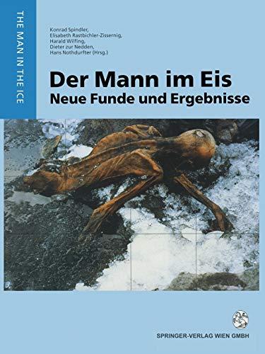 Der Mann Im Eis: Neue Funde Und Ergebnisse