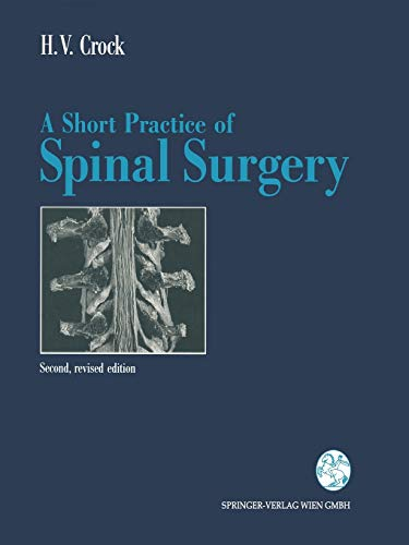 9783709173701: A Short Practice of Spinal Surgery
