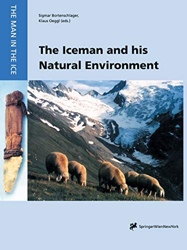 The Iceman and His Natural Environment: Palaeobotanical Results