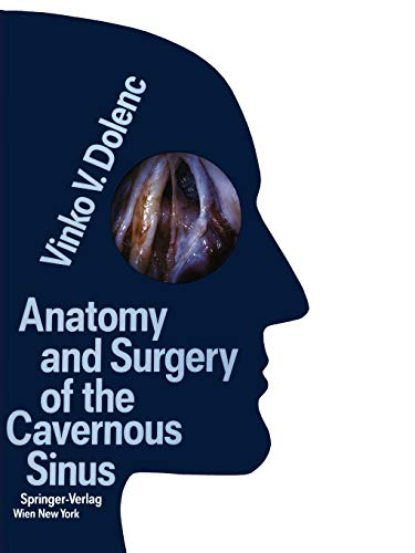 9783709174425: Anatomy and Surgery of the Cavernous Sinus