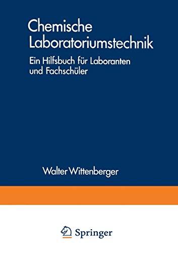 9783709175507: Chemische Laboratoriumstechnik: Ein Hilfsbuch Fur Laboranten Und Fachschuler