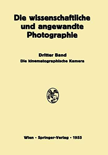 Die Kinematographische Kamera: Kurt Michel