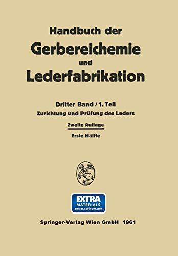 9783709180761: Zurichtung und Prüfung des Leders (Handbuch der Gerbereichemie und Lederfabrikation) (German Edition)