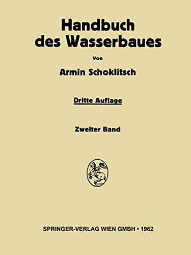 9783709180891: Handbuch Des Wasserbaues: Zweiter Band: 2