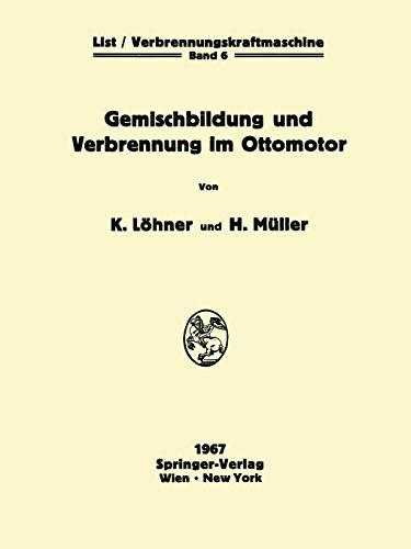9783709181805: Gemischbildung und Verbrennung im Ottomotor (Die Verbrennungskraftmaschine)