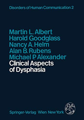Clinical Aspects of Dysphasia: H. Goodglass