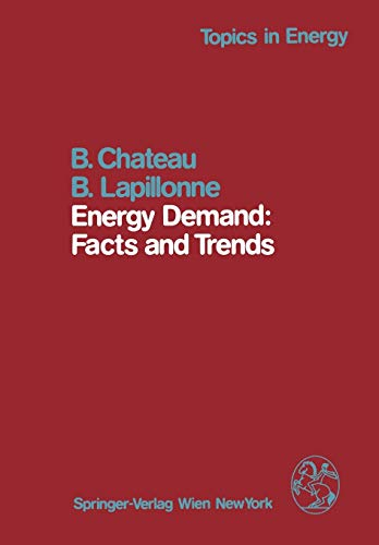 9783709186411: Energy Demand: Facts and Trends: A Comparative Analysis of Industrialized Countries (Topics in Energy)