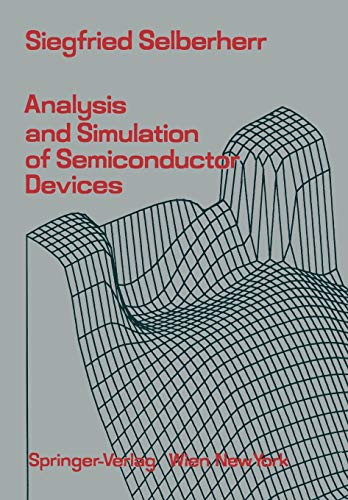 9783709187548: Analysis and Simulation of Semiconductor Devices