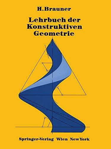 9783709187791: Lehrbuch der Konstruktiven Geometrie (German Edition)