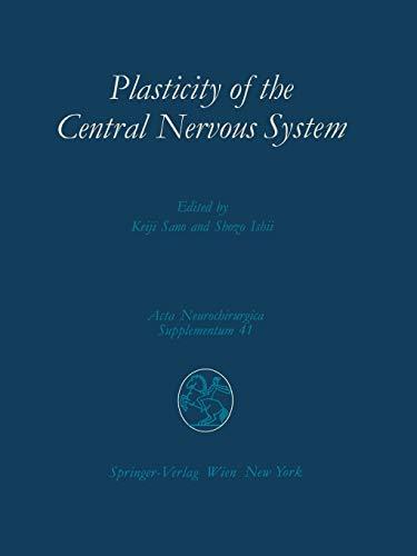 Plasticity of the Central Nervous System: Keiji Sano (editor),