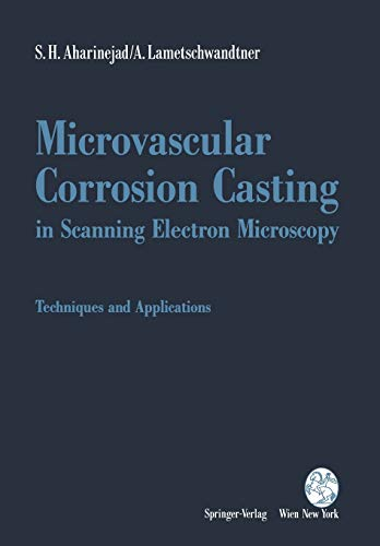 9783709192320: Microvascular Corrosion Casting in Scanning Electron Microscopy: Techniques and Applications