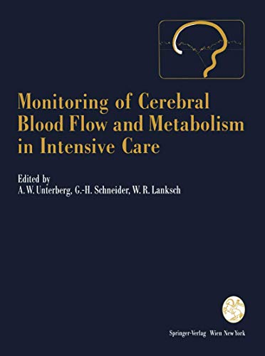 9783709193044: Monitoring of Cerebral Blood Flow and Metabolism in Intensive Care (Acta Neurochirurgica Supplement)