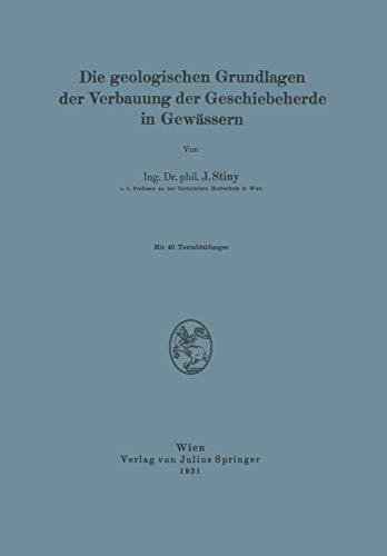 9783709196069: Die Geologischen Grundlagen der Verbauung der Geschiebeherde in Gewässern