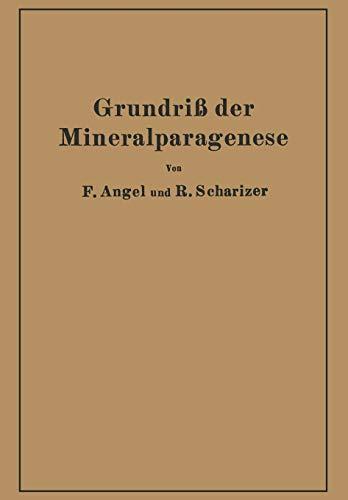 Grundriss Der Mineralparagenese: Franz Angel