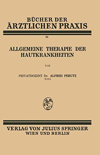 9783709196960: Allgemeine Therapie der Hautkrankheiten: Band 22 (Bücher der ärztlichen Praxis)