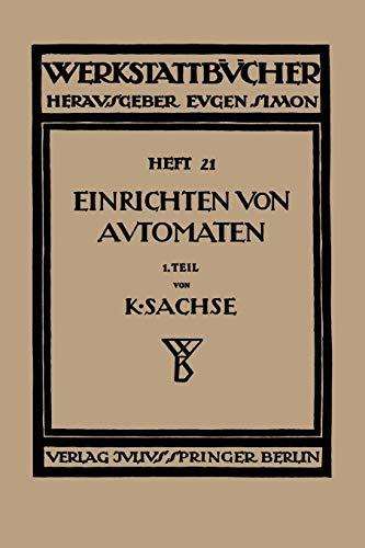 9783709197677: Das Einrichten von Automaten: Erster Teil Die Automaten System Spencer und Brown & Sharpe (Werkstattbücher) (German Edition)