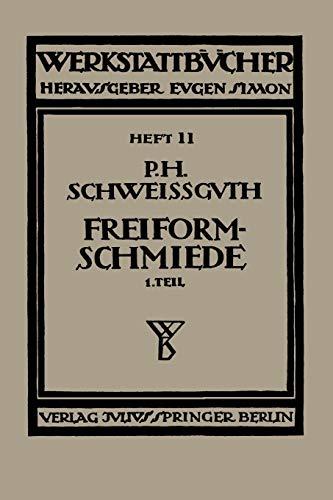 Freiformschmiede: Schweißguth, Paul H.