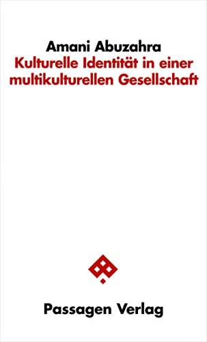 9783709200094: Kulturelle Identität in einer multikulturellen Gesellschaft